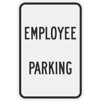 Lavex Industrial Employee Parking Engineer Grade Reflective Black Aluminum Sign - 12 inch x 18 inch