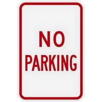 Lavex Industrial No Parking Non-Reflective Red Aluminum Sign - 12 inch x 18 inch