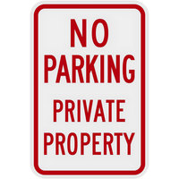 Lavex Industrial No Parking / Private Property High Intensity Prismatic Reflective Red Aluminum Sign - 12 inch x 18 inch