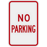 Lavex Industrial No Parking Engineer Grade Reflective Red Aluminum Sign - 12 inch x 18 inch
