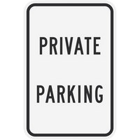 Lavex Industrial Private Parking Non-Reflective Black Aluminum Sign - 12 inch x 18 inch