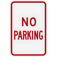 Lavex Industrial No Parking High Intensity Prismatic Reflective Red Aluminum Sign - 12 inch x 18 inch