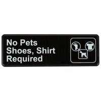 "No Pets, Shoes and Shirt Required Sign - Black and White, 9"" x 3"""