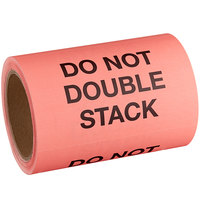 Lavex Industrial 4 inch x 6 inch Do Not Double Stack Red Matte Paper Permanent Label   - 500/Roll