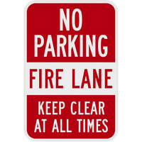 Lavex Industrial No Parking / Fire Lane / Keep Clear At All Times Engineer Grade Reflective Red Aluminum Sign - 12 inch x 18 inch