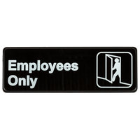 9 inch x 3 inch Black and White Employees Only Sign