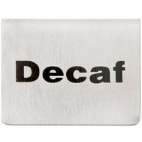Tablecraft B2 2 1/2 inch x 2 inch Stainless Steel Decaf Tent Sign