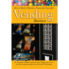 How to Open & Operate a Financially Successful Vending Business