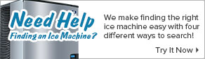 Need help choosing an ice machine?