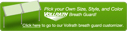 Create Your Own Custom Vollrath Breath Guard