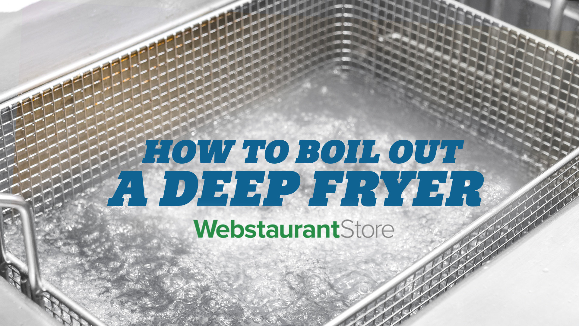 How to Boil-Out a Deep Fryer - WebstaurantStore TV Video