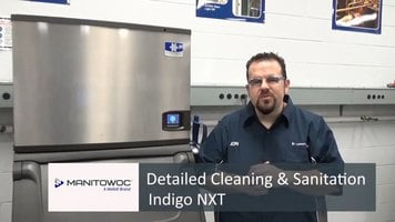 Manitowoc: Detailed Cleaning & Sanitation Indigo NXT