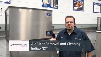Manitowoc: Air Filter Removal & Cleaning Indigo NXT