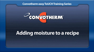 Cleveland Convotherm: Adding Moisture to a Recipe
