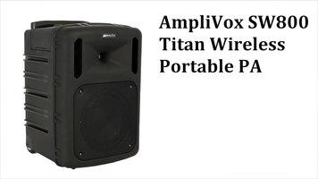 AmpliVox: SW800 Titan Wireless Portable PA
