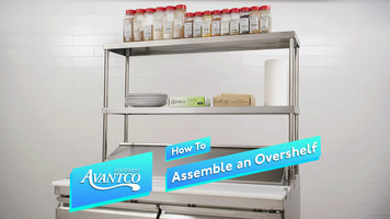 How to Assemble an Avantco Prep Table Overshelf
