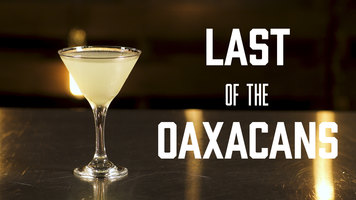 How to Make a Last of the Oaxacans Cocktail