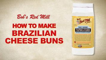 Bob's Red Mill: Brazilian Cheese Buns