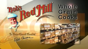 Bob's Red Mill: Whole Grains for Every Meal