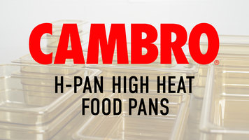 Cambro H-Pan High Heat Food Pans