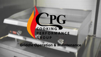 CPG Griddle Operation and Maintenance