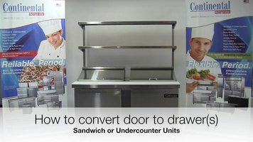 Continental Refrigerator: Converting Doors to Drawers on Sandwich and Undercounter Units