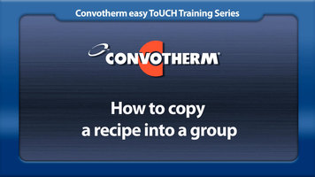 Cleveland Convotherm: Copying a Recipe to a Group