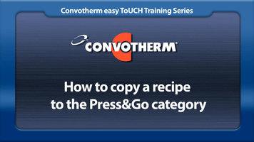 Cleveland Convotherm: Copy a Recipe to Press&Go