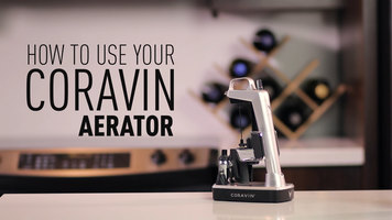 How to Use a Coravin Aerator
