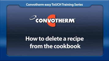 Cleveland Convotherm: Deleting a Recipe