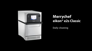 Merrychef eikon e2s Daily Cleaning