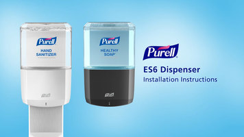 Purell: ES6 Touch Free Dispenser Installation Instructions