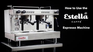 How to Use an Estella Caffé Espresso Machine