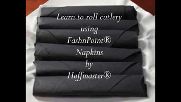 Hoffmaster FashnPoint Napkins: How to Roll Cutlery