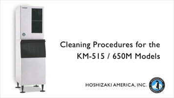 Hoshizaki KM515 and KM650 Ice Machines: How to Clean