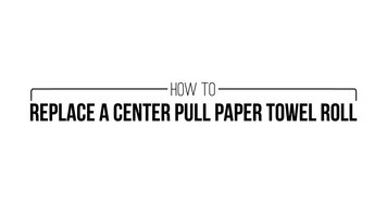 How to Replace a Center Pull Paper Towel Roll