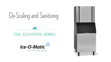 Ice-O-Matic Elevation Series: Descaling & Sanitizing