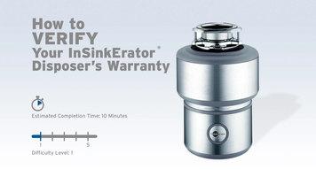 InSinkErator Garbage Disposals: How to Verify Warranty