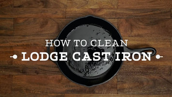How to Clean Lodge Cast Iron