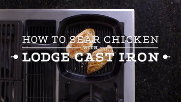 Lodge Grill Pans: How to Sear Chicken