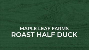 Maple Leaf Farms: Roasted Half Duck