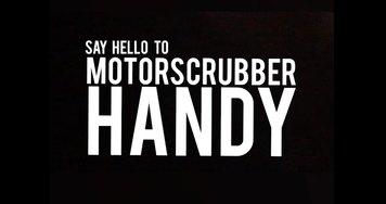 MotorScrubber: Handy