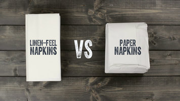 Linen-Feel Napkins vs. Paper Napkins