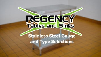 Regency Stainless Steel Gauge and Type Selections
