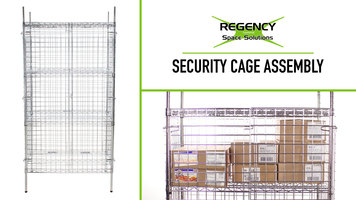 Regency Security Cage Assembly