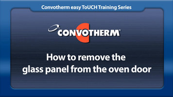 Cleveland Convotherm: Removing the Glass Panel