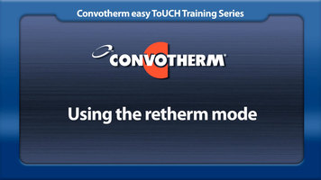 Cleveland Convotherm: Retherm Mode
