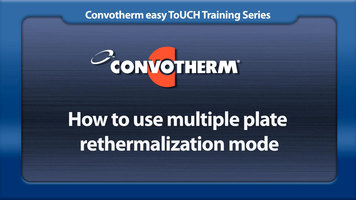 Cleveland Convotherm: Multiple Plate Rethermalization