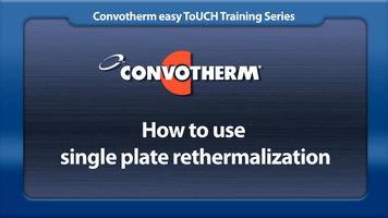 Cleveland Convotherm: Single Plate Rethermalization