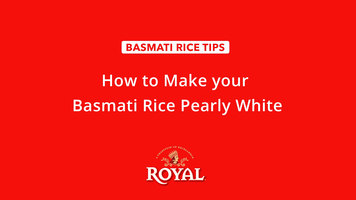 Basmati Rice: How to Make Rice Pearly White